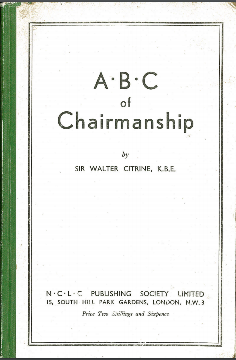 """ABC of Chairmanship"" by Walter Citrine"